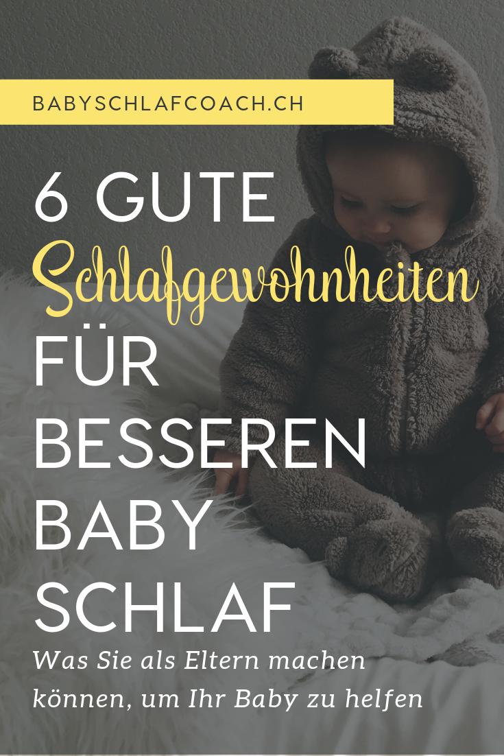 Hätten Sie gerne, dass Ihr Baby besser Schläft? Dann fördern Sie diese 6 gute Schlafgewohnheiten, die Babies helfen, besser zu schlafen.