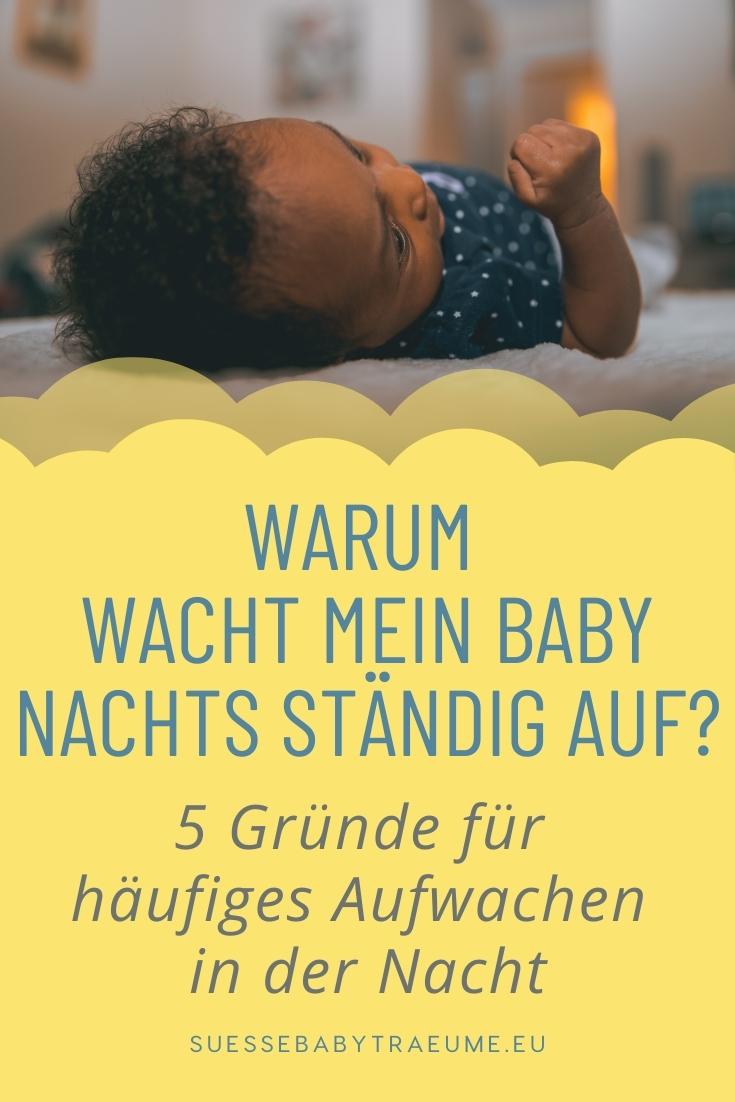 Warum wachen Babys nachts häufig auf? Hier sind 5 hauptgründe für Nachtaufwachen und wie Sie diese verhindern oder reduzieren können.
